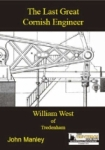 Cover of the Last Great Cornish Engineer